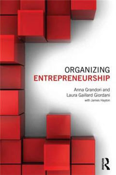Organizing Entrepreneurship