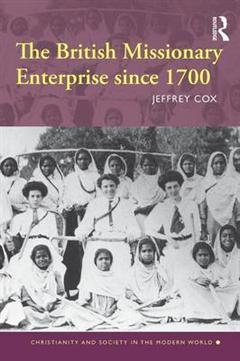 The British Missionary Enterprise since 1700