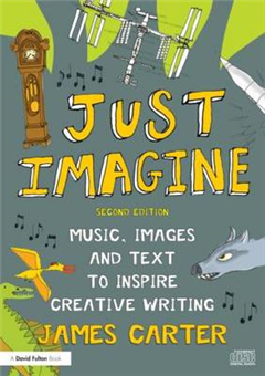 Just Imagine: Music, images and text to inspire creative writing