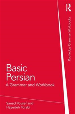 Basic Persian: A Grammar and Workbook