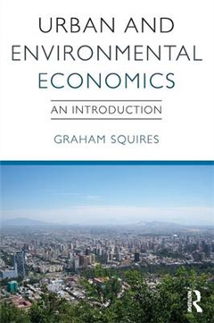 Urban and Environmental Economics: An Introduction