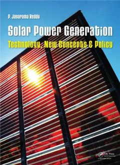 Solar Power Generation: Technology, New Concepts & Policy
