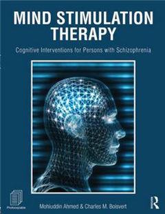 Mind Stimulation Therapy: Cognitive Interventions for Persons with Schizophrenia
