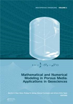 Mathematical and Numerical Modeling in Porous Media: Applications in Geosciences