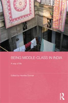 Being Middle-class in India: A Way of Life