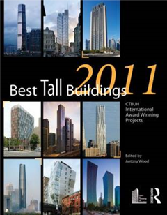 Best Tall Buildings: CTBUH International Award Winning Projects: 2011