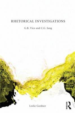 Rhetorical Investigations: G. B. Vico and C. G. Jung