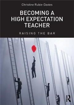 Becoming a High Expectation Teacher: Raising the bar