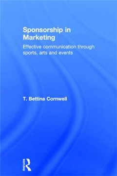Sponsorship in Marketing: Effective Communication through Sports, Arts and Events