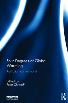 Four Degrees of Global Warming: Australia in a Hot World