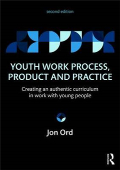 Youth Work Process, Product and Practice