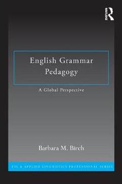 English Grammar Pedagogy: A Global Perspective