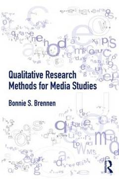 Qualitative Research Methods for Media Studies