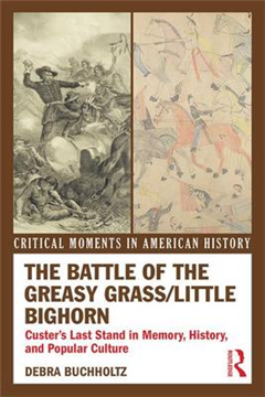 Battle of the Greasy Grass/Little Bighorn