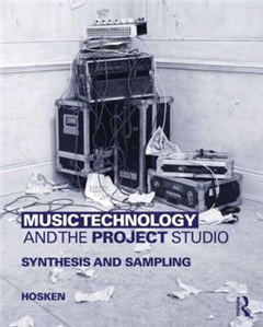 Music Technology and the Project Studio