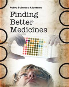 Finding Better Medicines