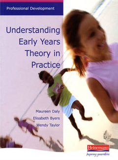 Understanding Early Years: Theory in Practice