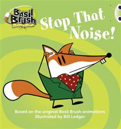 BC Blue (KS1) A/1B Basil Brush: Stop that Noise!