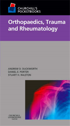 Churchill\'s Pocketbook of Orthopaedics, Trauma and Rheumatology