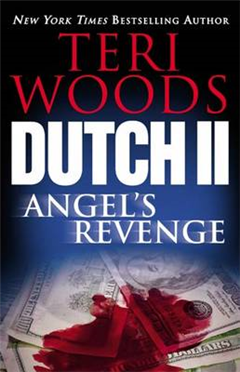 Dutch II: Angel\'s Revenge