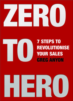 Zero to Hero: Seven Steps to Revolutionise Your Sales