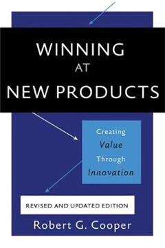 Winning at New Products, 5th Edition