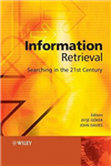 Information Retrieval: Searching in the 21st Century