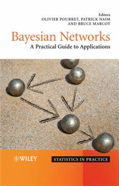 Bayesian Networks: A Practical Guide to Applications