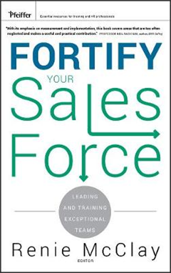 Fortify Your Sales Force: Leading and Training Exceptional Teams