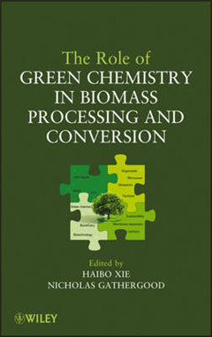 The Role of Green Chemistry in Biomass Processing and Conversion