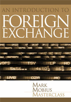Foreign Exchange: An Introduction to the Core Concepts