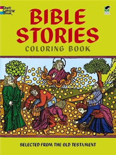 Bible Stories: Selected from the Old Testament