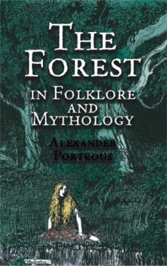 Forest in Folklore and Mythology