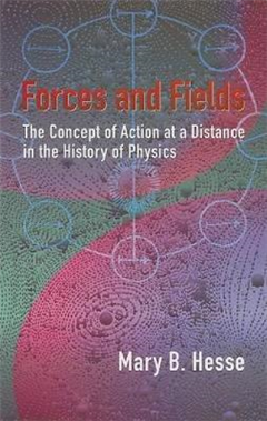 Forces and Fields: The Concept of Action at a Distance in the History of Physics