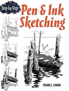 Pen & Ink Sketching Step by Step