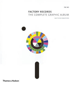 Factory Records: Complete Graphic Album