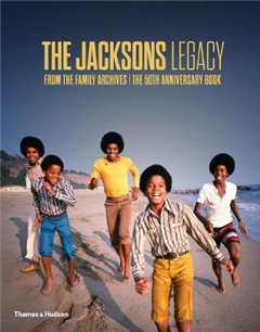 The Jacksons Legacy: From the Family Archives - The 50th Anniversary Book