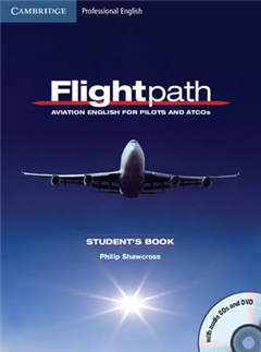 Flightpath: Aviation English for Pilots and ATCOs Student's