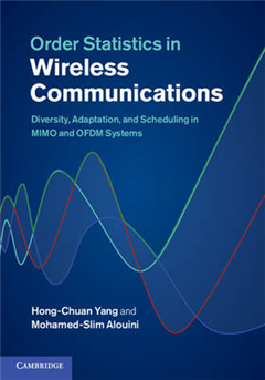 Order Statistics in Wireless Communications: Diversity, Adaptation, and Scheduling in MIMO and OFDM Systems