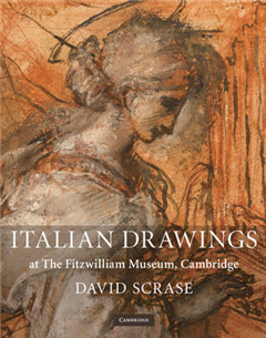 Fitzwilliam Museum Publications: Italian Drawings at The Fitzwilliam Museum, Cambridge