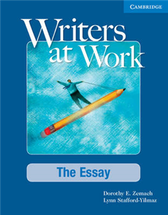 Writers at Work: The Essay Student\'s Book: The Essay