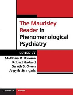 Maudsley Reader in Phenomenological Psychiatry