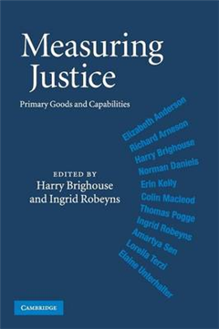 Measuring Justice: Primary Goods and Capabilities