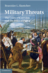Military Threats: The Costs of Coercion and the Price of Peace