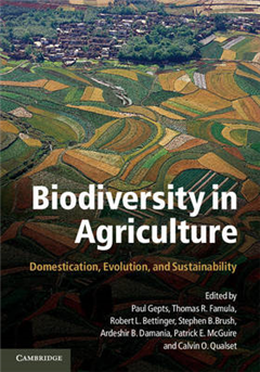 Biodiversity in Agriculture: Domestication, Evolution, and Sustainability