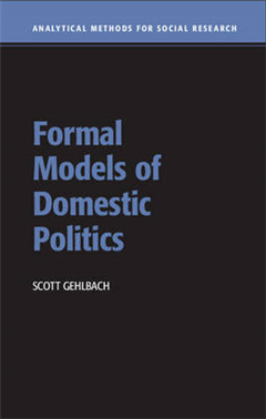 Analytical Methods for Social Research: Formal Models of Domestic Politics