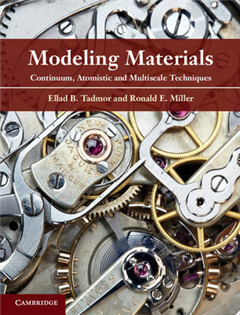 Modeling Materials: Continuum, Atomistic and Multiscale Techniques