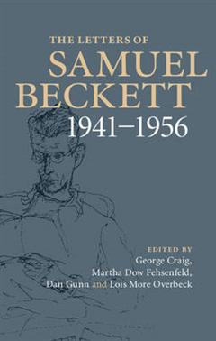 Letters of Samuel Beckett: Volume 2, 1941-1956