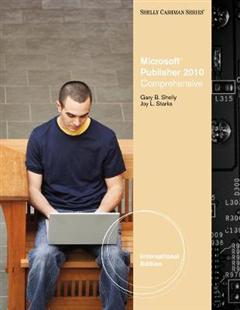 Microsoft (R) Publisher 2010: Comprehensive, International Edition