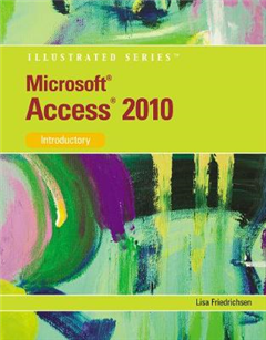 Microsoft (R) Access 2010: Illustrated Introductory